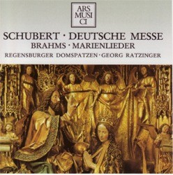 """SCHUBERT """"Deutsche Messe"""" - BRAHMS """"Marienlieder"""""""