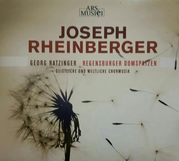 RHEINBERGER Geistliche und weltliche Chormusik