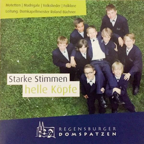 Starke Stimmen - helle Köpfe (Motetten, Madrigale, Volkslieder)