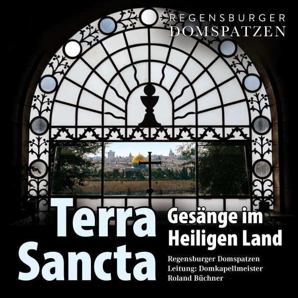 Terra Sancta- Gesänge im Heiligen Land