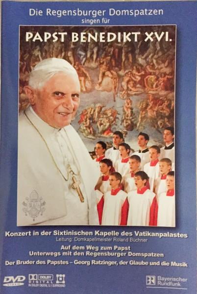 Die Regensburger Domspatzen singen für Papst Benedikt XVI. (DVD)