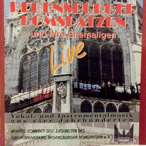 Regensburger Domspatzen und ihre Ehemaligen- LIVE
